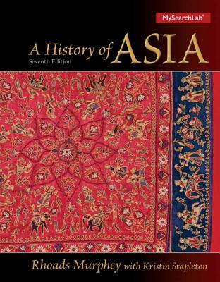 A History of Asia By Murphey, Rhoads