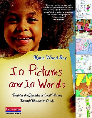 In Pictures and in Words By Ray, Katie Wood
